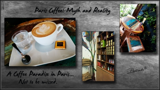 Paris Coffee Myth and Reality - Plus a Coffee Paradise in Paris